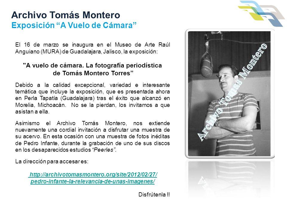 Archivo Tomás Montero Exposición A Vuelo de Cámara