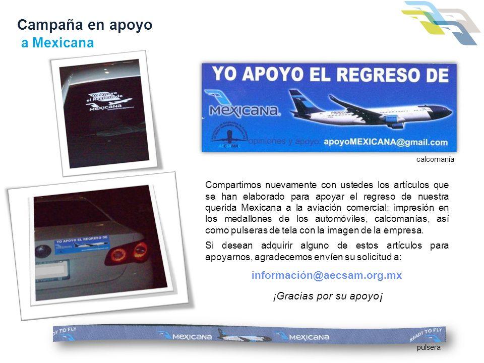 Campaña en apoyo a Mexicana información@aecsam.org.mx