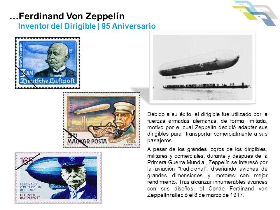 …Ferdinand Von Zeppelín