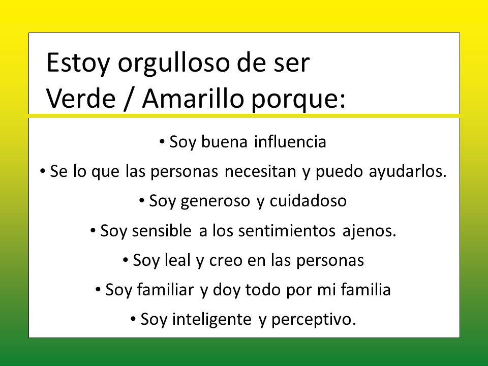 Verde / Amarillo porque: