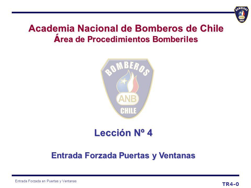 Academia Nacional de Bomberos de Chile Lección Nº 4