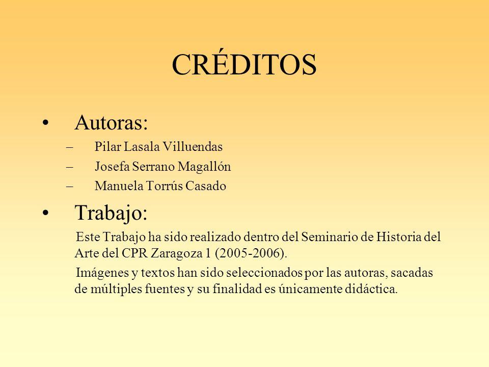 CRÉDITOS Autoras: Trabajo: Pilar Lasala Villuendas