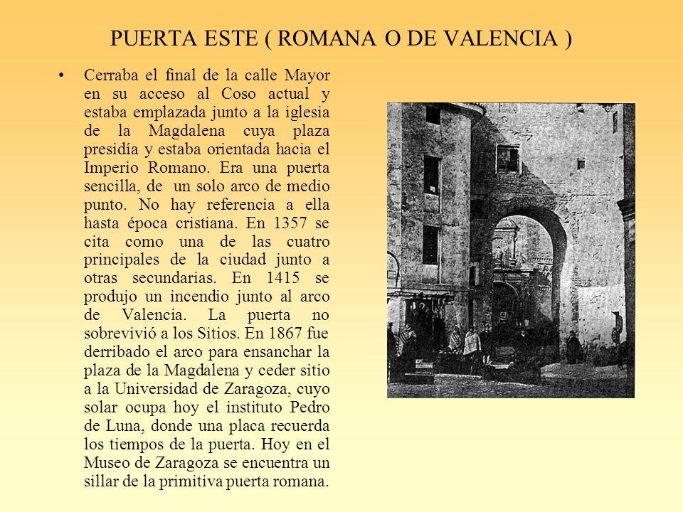 PUERTA ESTE ( ROMANA O DE VALENCIA )