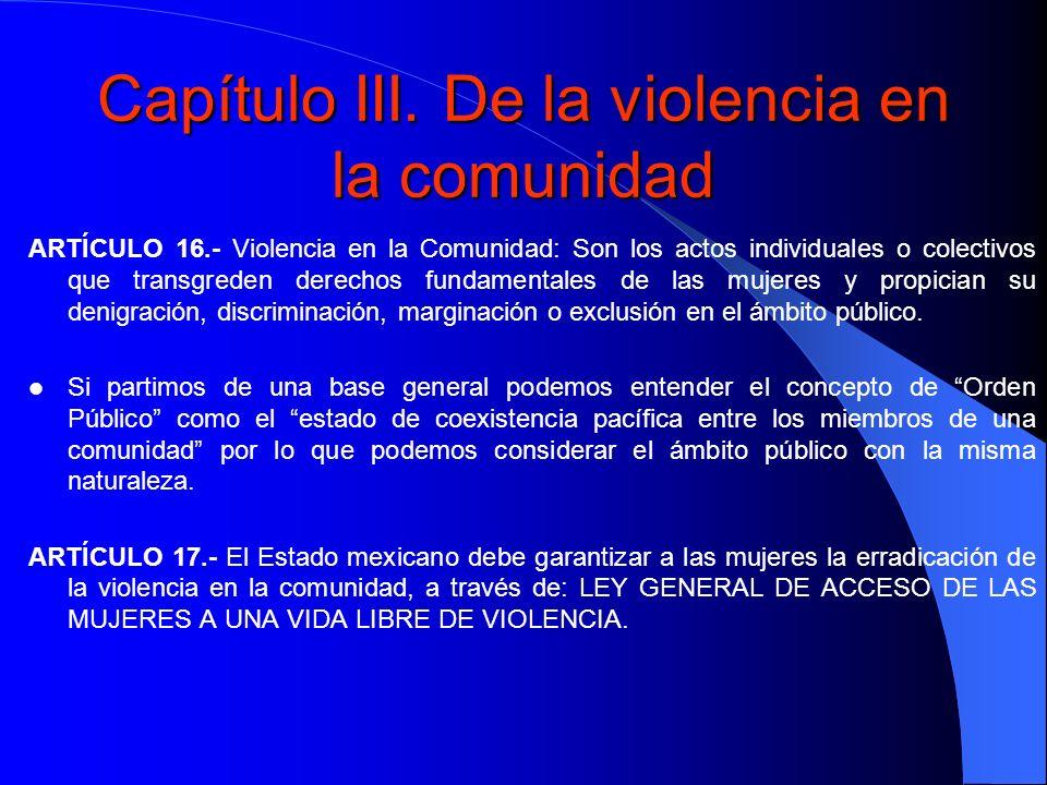 Capítulo III. De la violencia en la comunidad