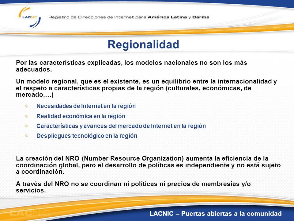 Regionalidad Por las características explicadas, los modelos nacionales no son los más adecuados.