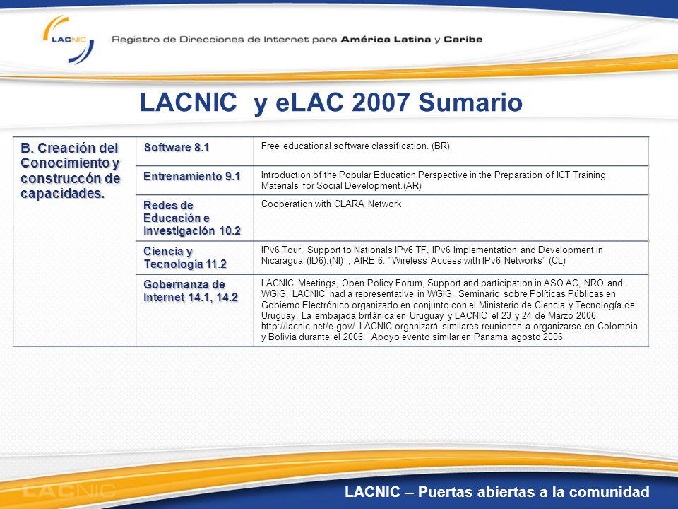 LACNIC y eLAC 2007 Sumario B. Creación del Conocimiento y construccón de capacidades. Software 8.1.