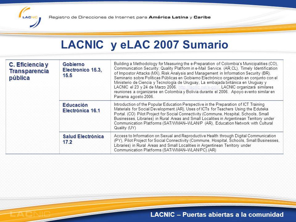 LACNIC y eLAC 2007 Sumario C. Eficiencia y Transparencia pública