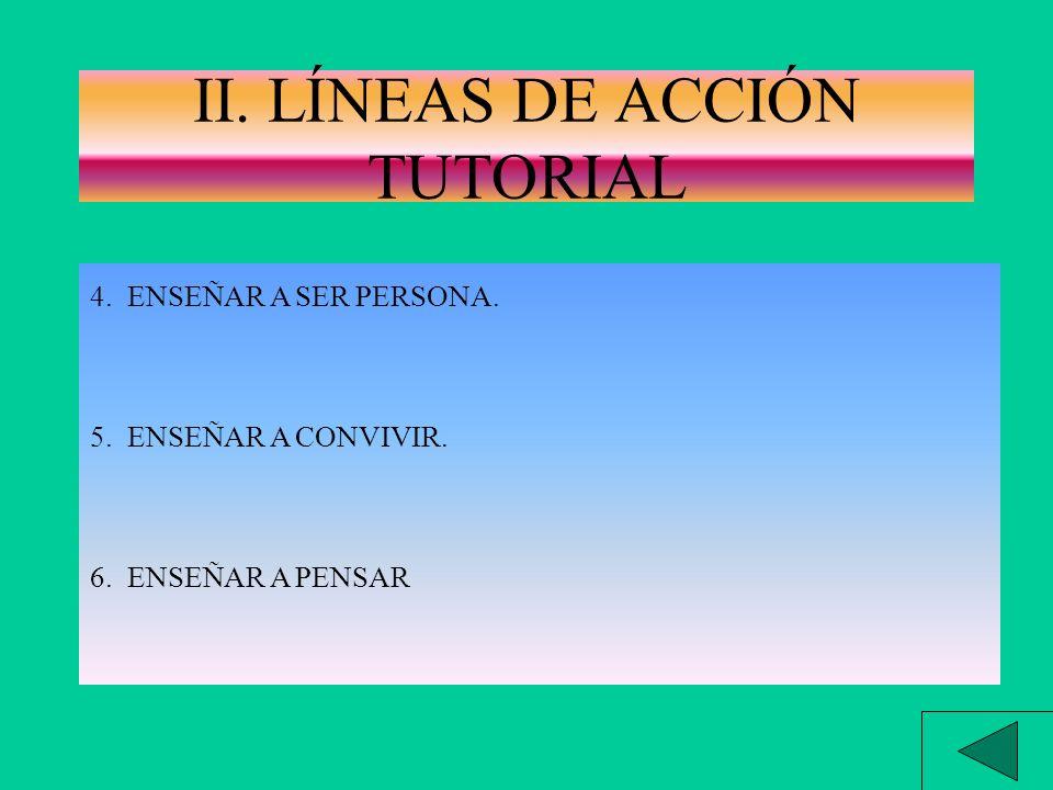 II. LÍNEAS DE ACCIÓN TUTORIAL