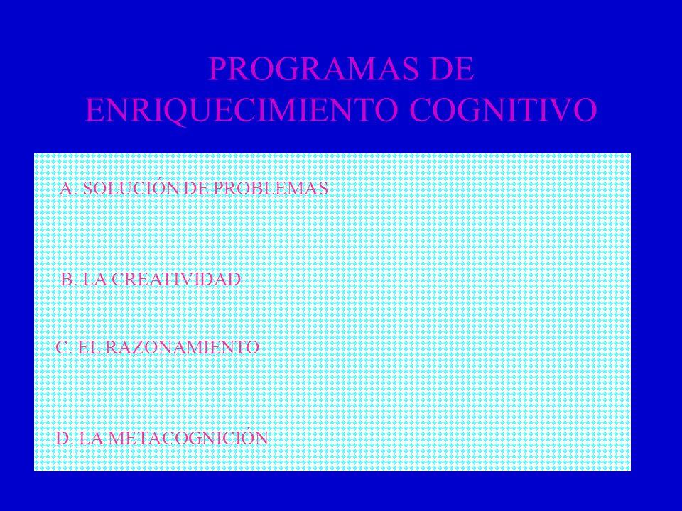 PROGRAMAS DE ENRIQUECIMIENTO COGNITIVO