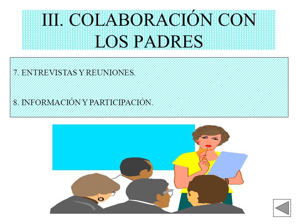 III. COLABORACIÓN CON LOS PADRES