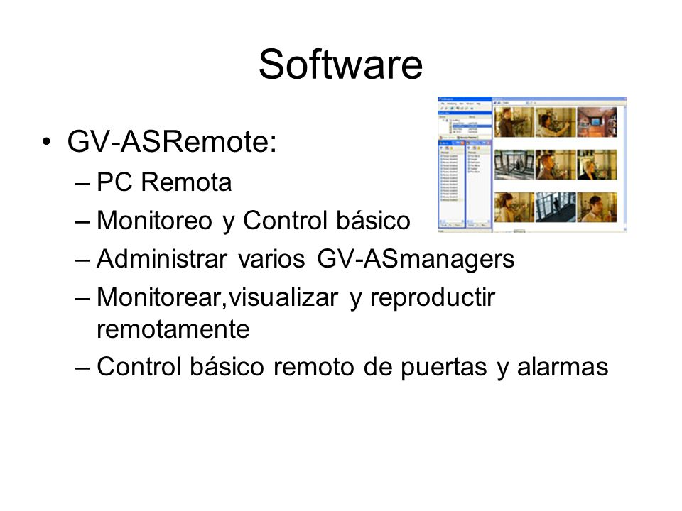 Software GV-ASRemote: PC Remota Monitoreo y Control básico