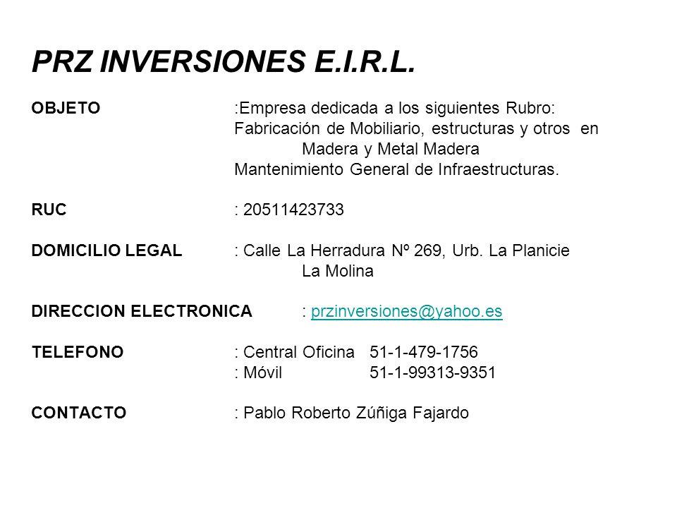 PRZ INVERSIONES E. I. R. L. OBJETO