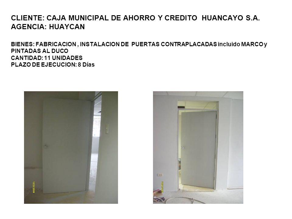 CLIENTE: CAJA MUNICIPAL DE AHORRO Y CREDITO HUANCAYO S. A