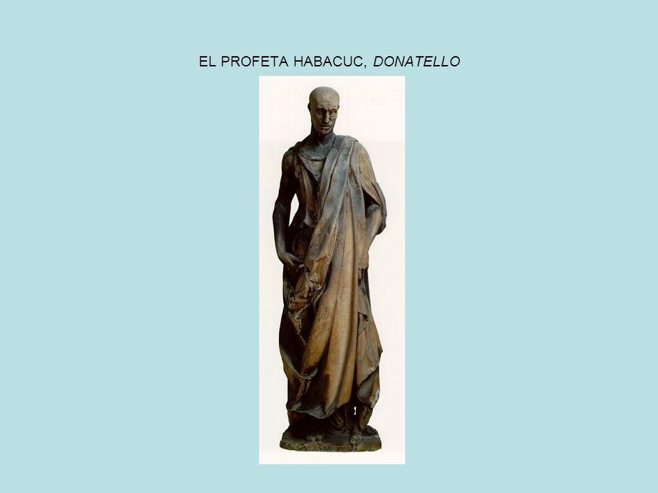 EL PROFETA HABACUC, DONATELLO