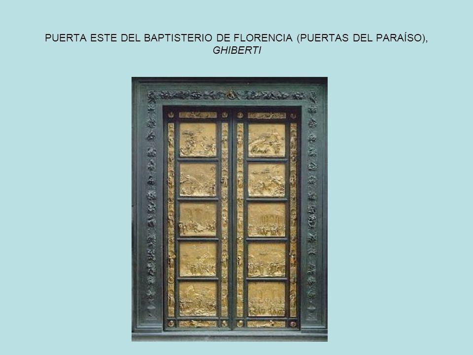PUERTA ESTE DEL BAPTISTERIO DE FLORENCIA (PUERTAS DEL PARAÍSO), GHIBERTI