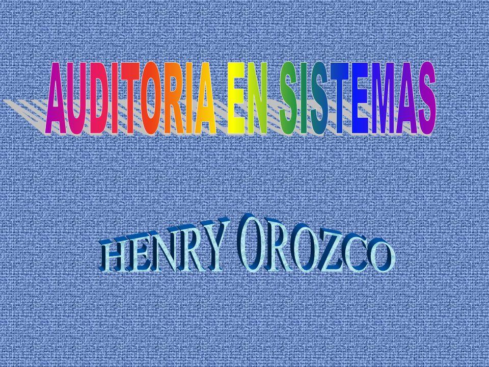 AUDITORIA EN SISTEMAS HENRY OROZCO