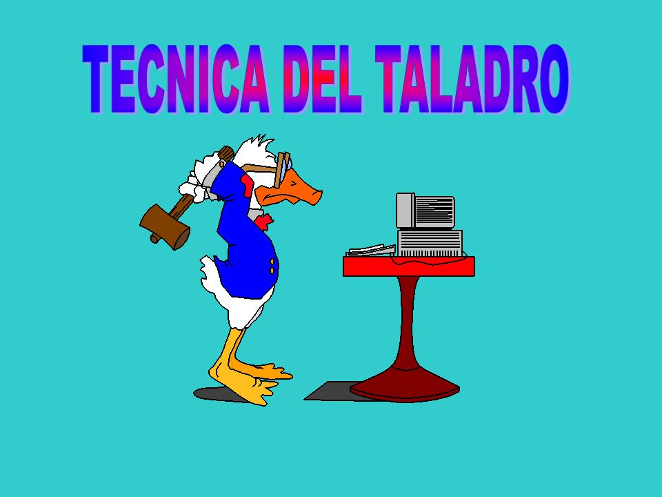 TECNICA DEL TALADRO
