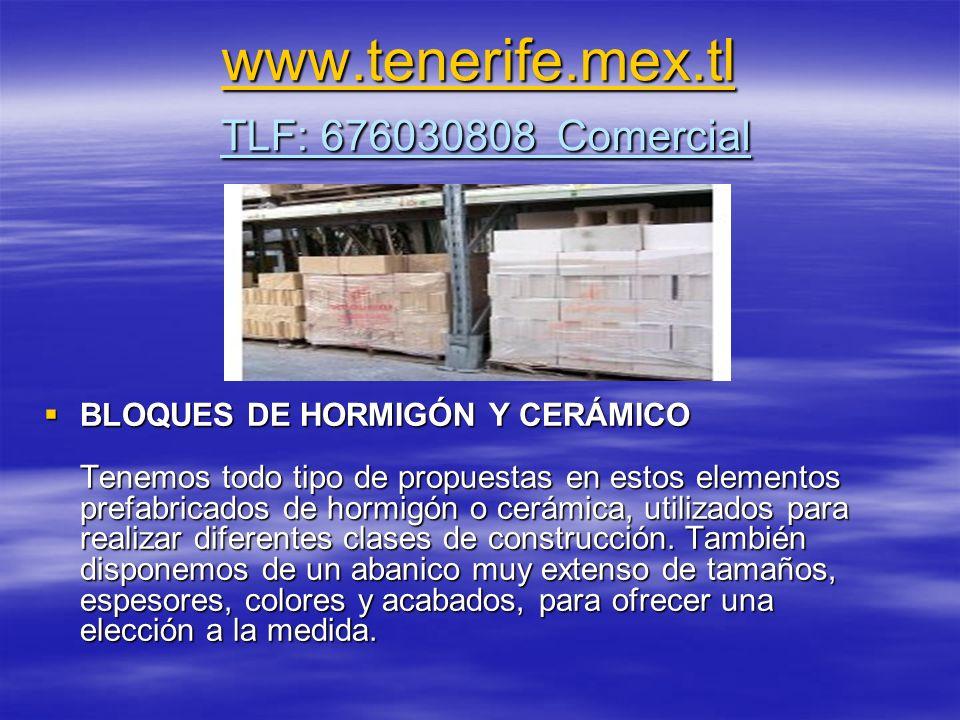 www.tenerife.mex.tl TLF: 676030808 Comercial