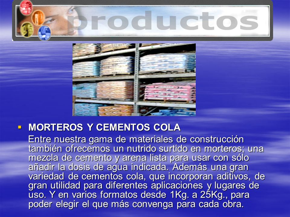 www.tenerife.mex.tl MORTEROS Y CEMENTOS COLA