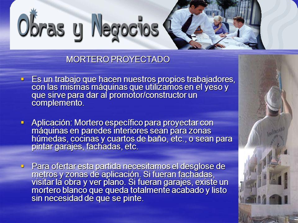 www.obrasynegocios.net MORTERO PROYECTADO
