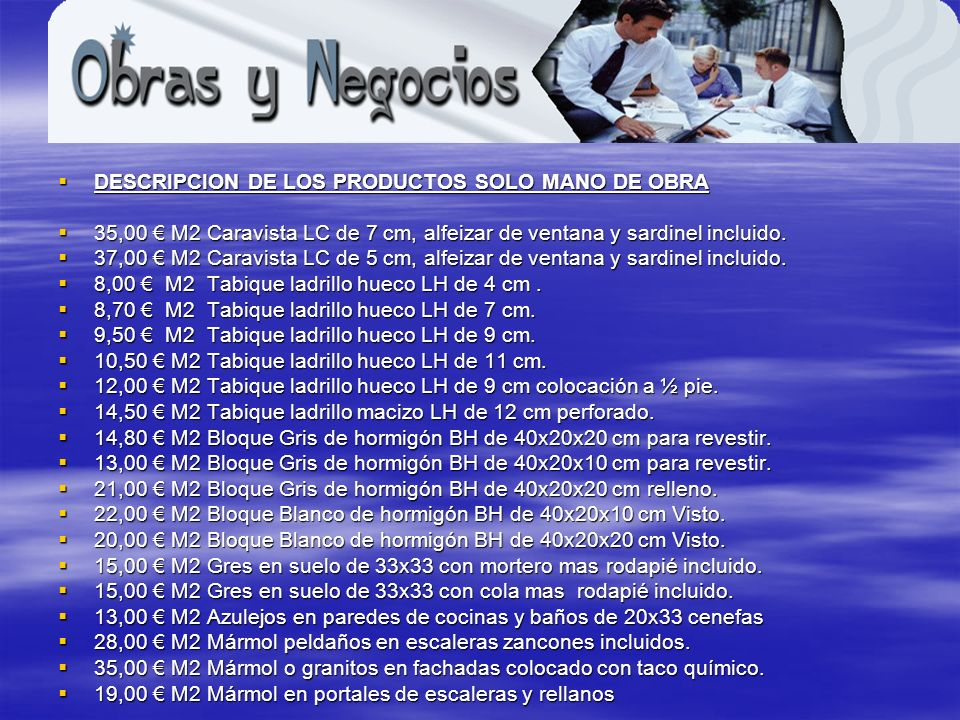 DESCRIPCION DE LOS PRODUCTOS SOLO MANO DE OBRA