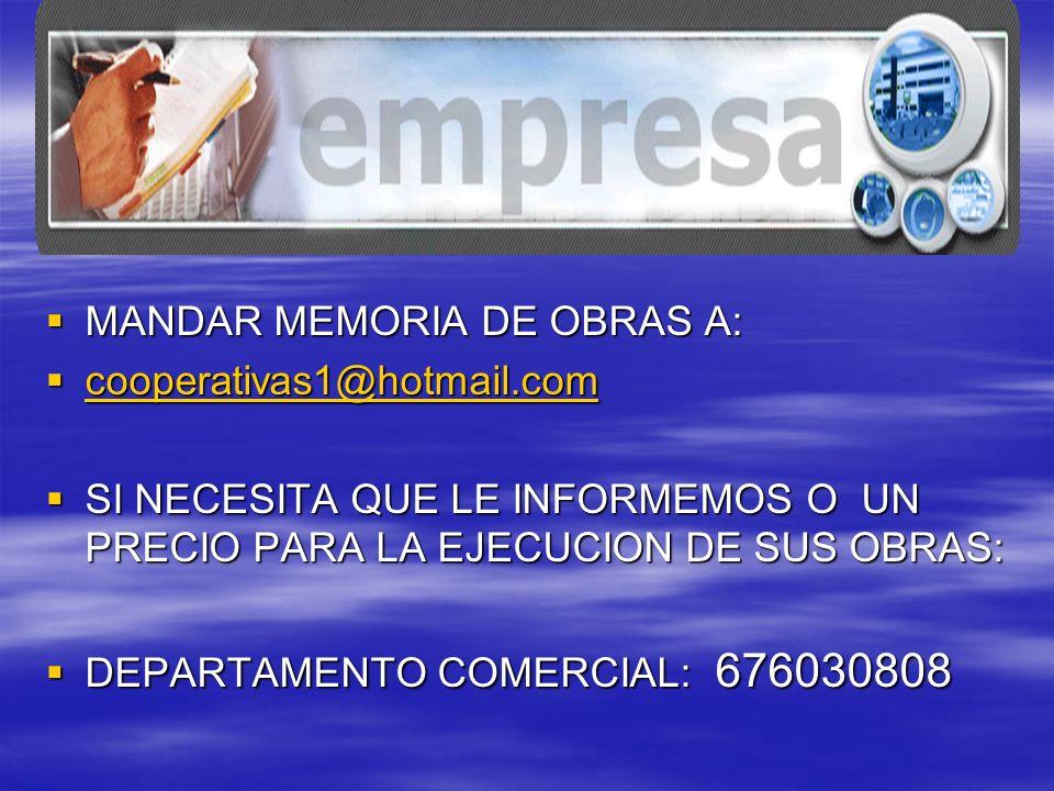 MANDAR MEMORIA DE OBRAS A: