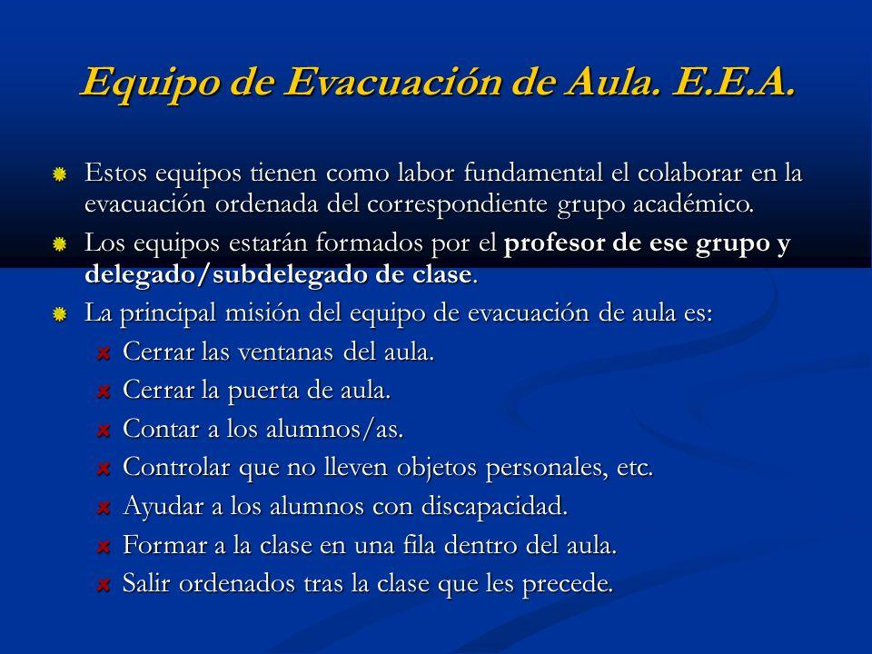 Equipo de Evacuación de Aula. E.E.A.