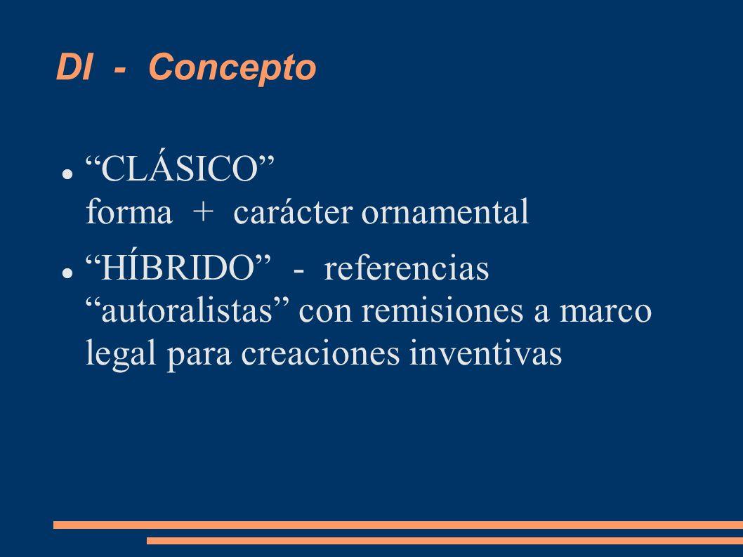 DI - Concepto CLÁSICO forma + carácter ornamental.