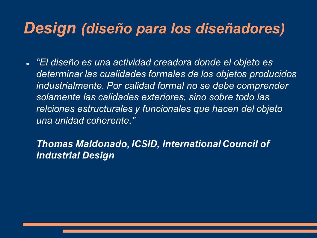 Design (diseño para los diseñadores)