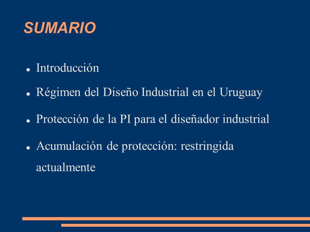 SUMARIO Introducción Régimen del Diseño Industrial en el Uruguay