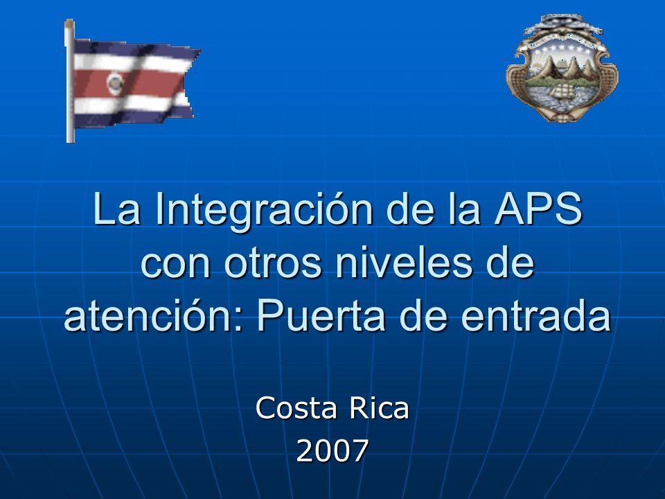 La Integración de la APS con otros niveles de atención: Puerta de entrada
