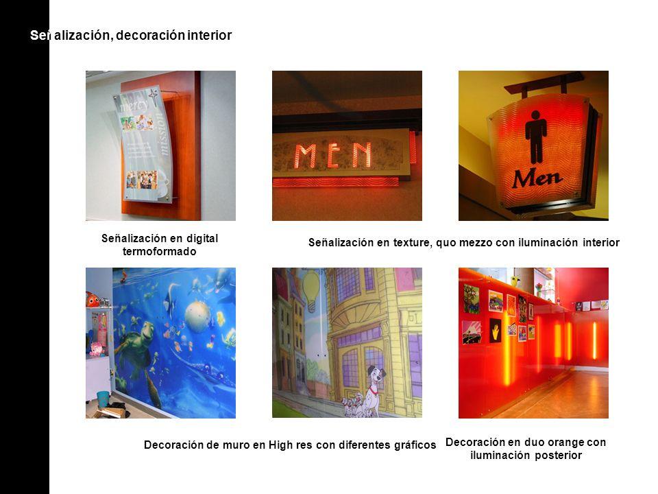 Señ alización, decoración interior Señ