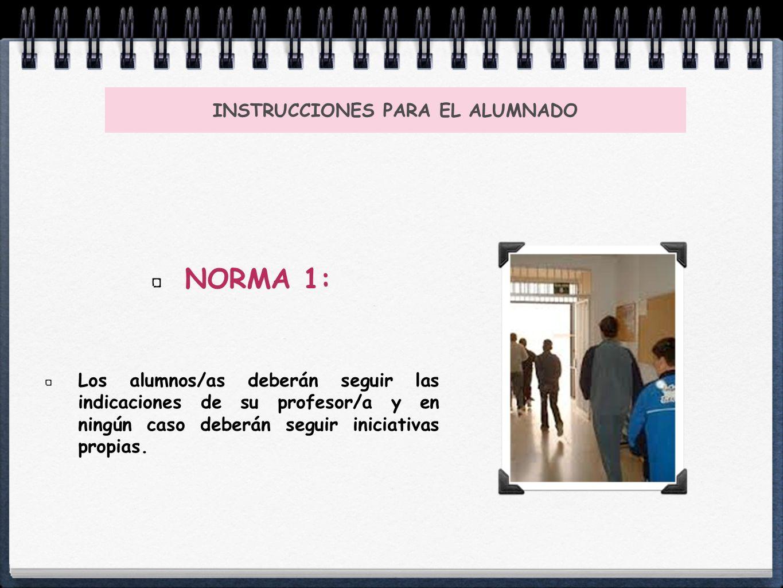 INSTRUCCIONES PARA EL ALUMNADO