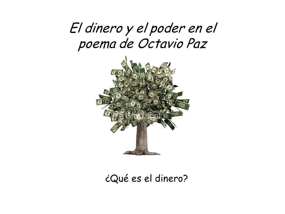 El dinero y el poder en el poema de Octavio Paz