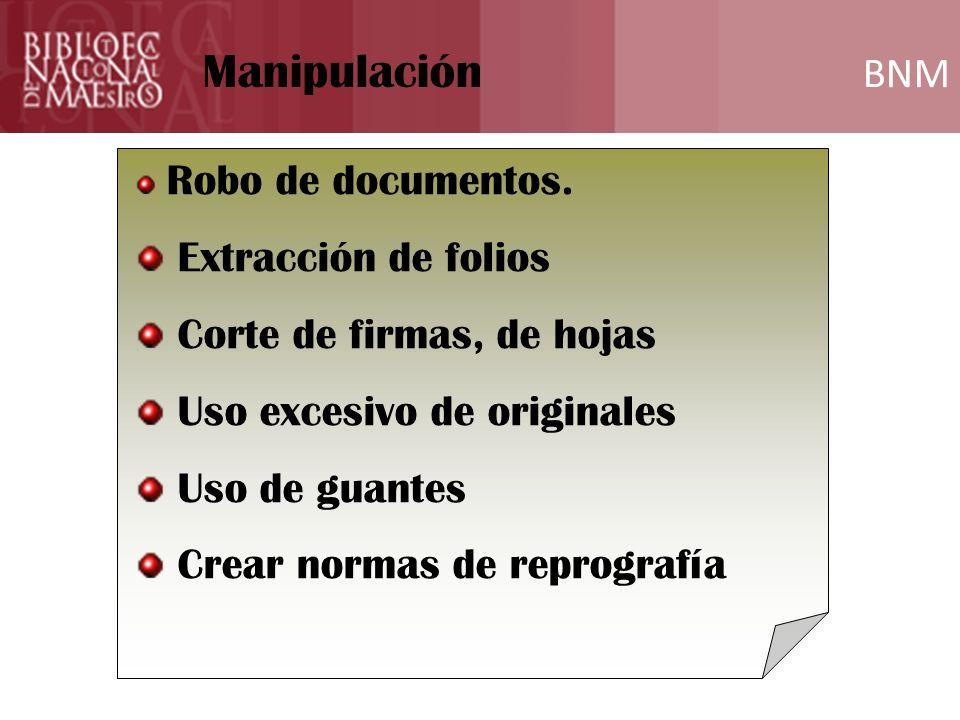 Manipulación Funciones del Archivero BNM BNM Extracción de folios