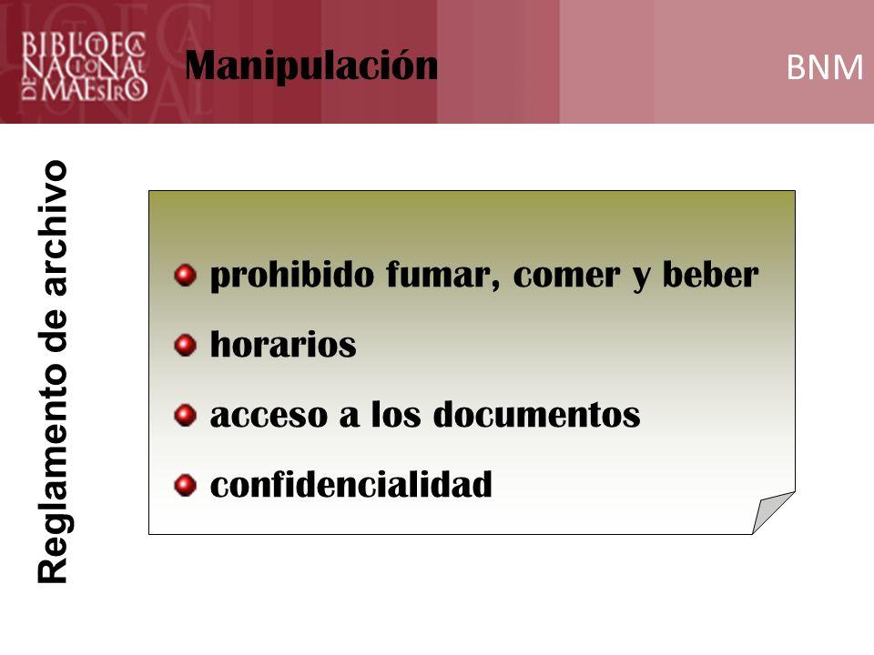 Manipulación Funciones del Archivero BNM BNM