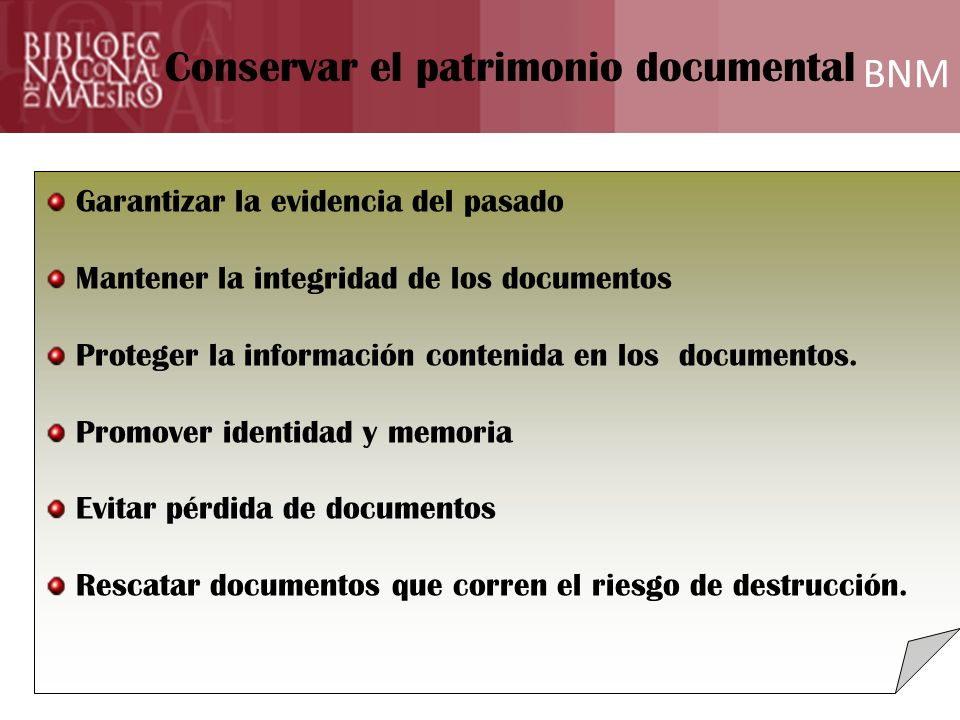 Conservar el patrimonio documental BNM