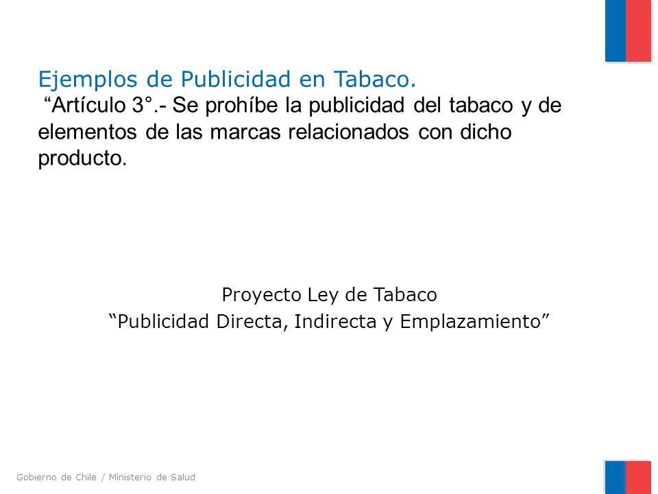 Proyecto Ley de Tabaco Publicidad Directa, Indirecta y Emplazamiento