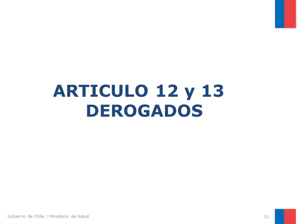 ARTICULO 12 y 13 DEROGADOS