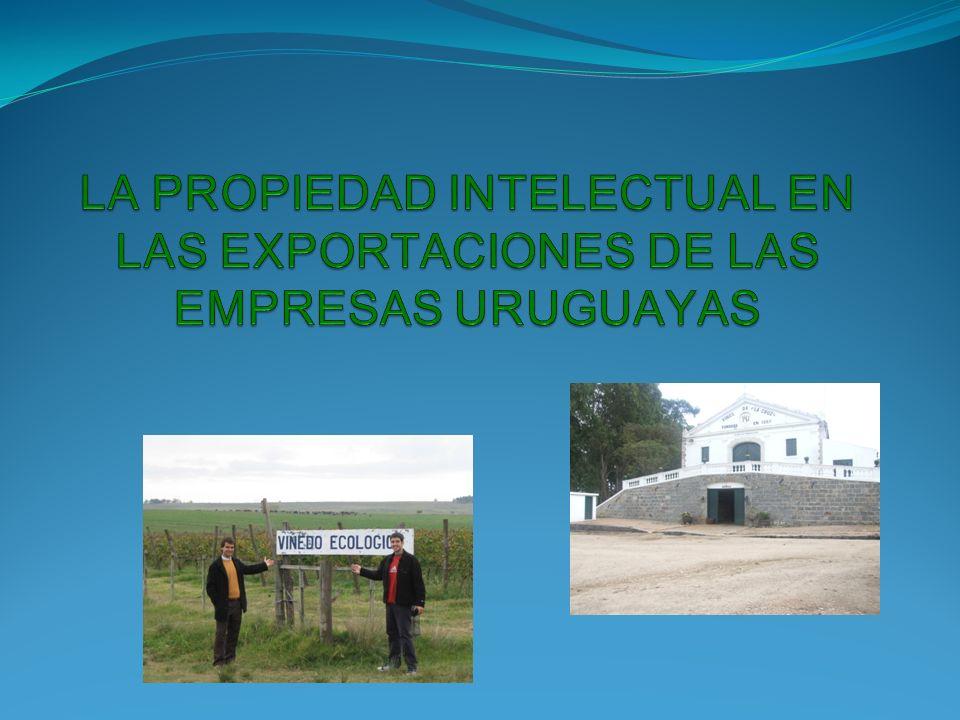 LA PROPIEDAD INTELECTUAL EN LAS EXPORTACIONES DE LAS EMPRESAS URUGUAYAS