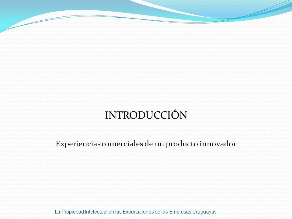 Experiencias comerciales de un producto innovador