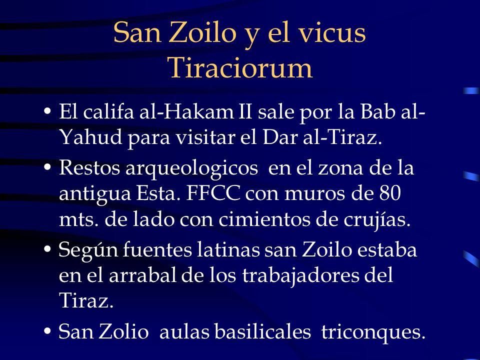 San Zoilo y el vicus Tiraciorum