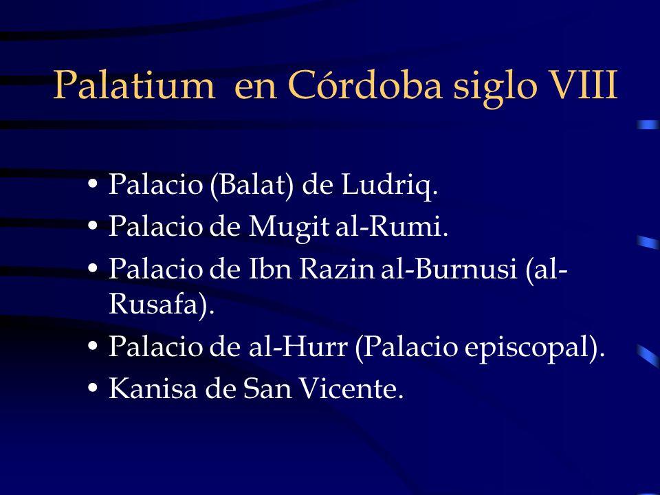 Palatium en Córdoba siglo VIII