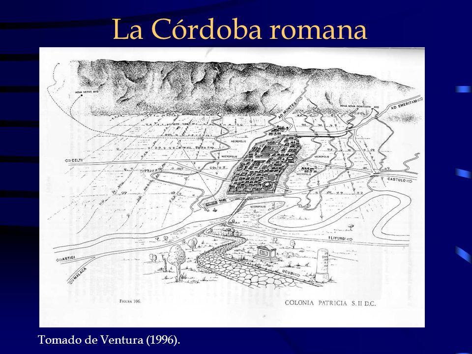 La Córdoba romana Tomado de Ventura (1996).
