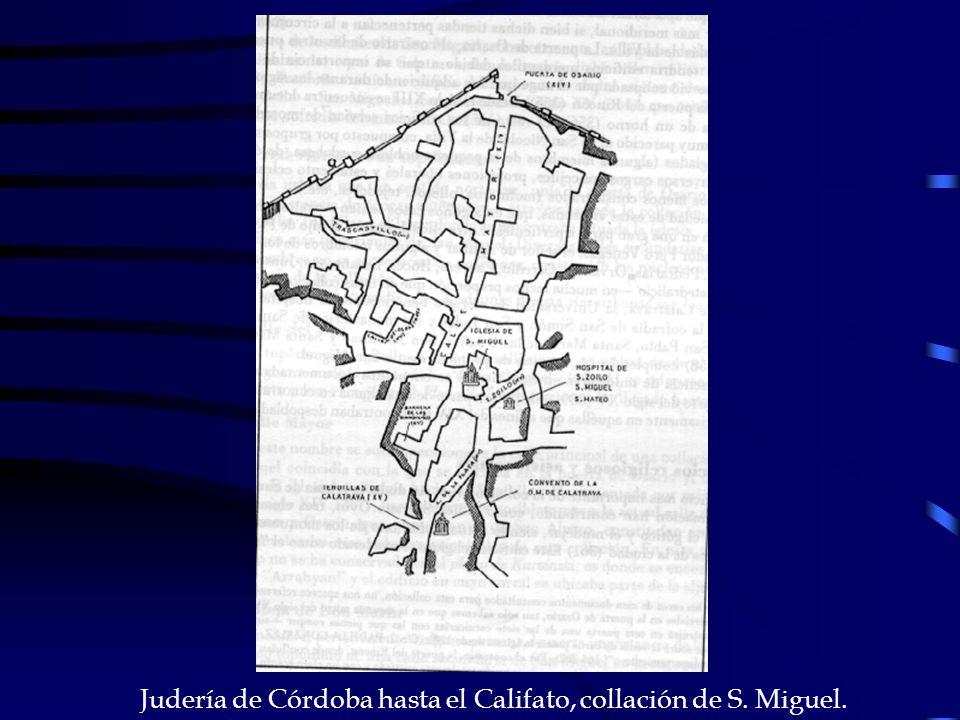 Judería de Córdoba hasta el Califato, collación de S. Miguel.