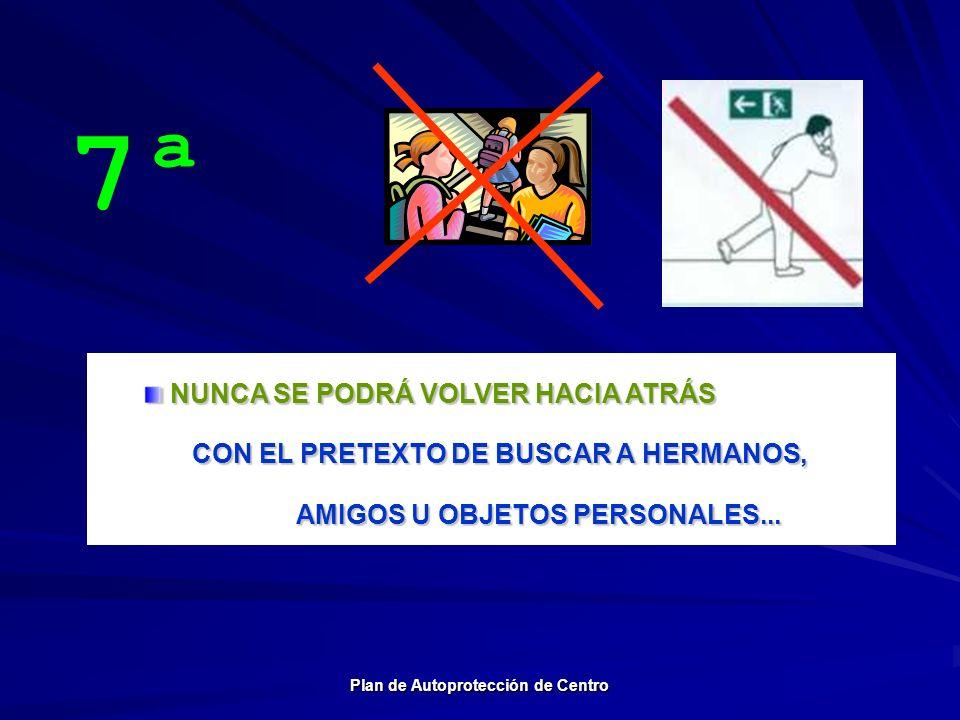 AMIGOS U OBJETOS PERSONALES... Plan de Autoprotección de Centro