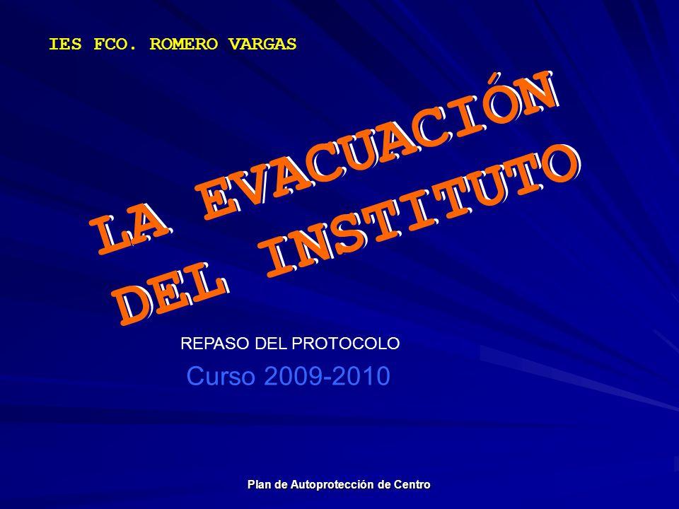 LA EVACUACIÓN DEL INSTITUTO LA EVACUACIÓN DEL INSTITUTO
