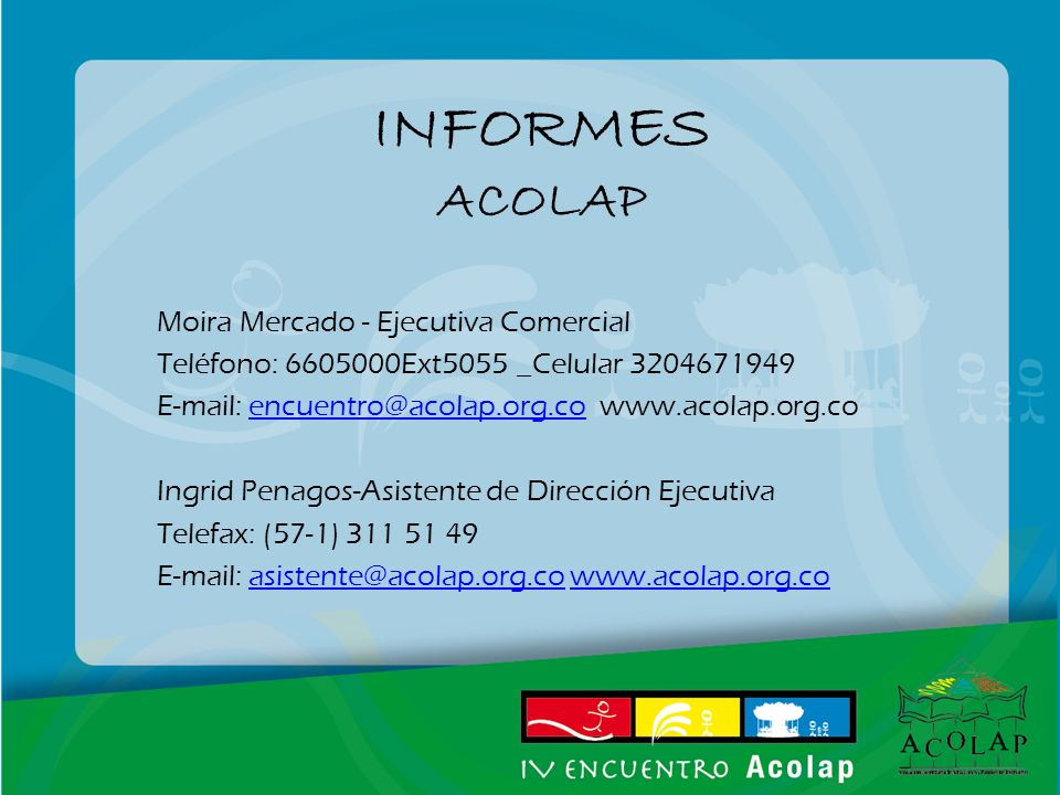 INFORMES ACOLAP Moira Mercado - Ejecutiva Comercial