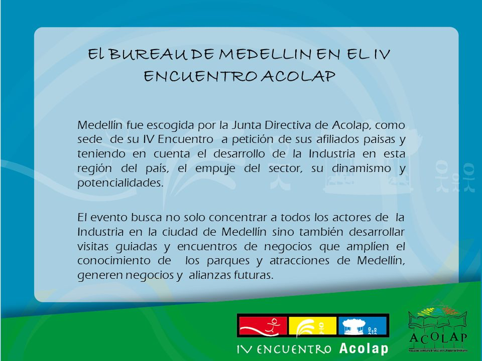 El BUREAU DE MEDELLIN EN EL IV ENCUENTRO ACOLAP
