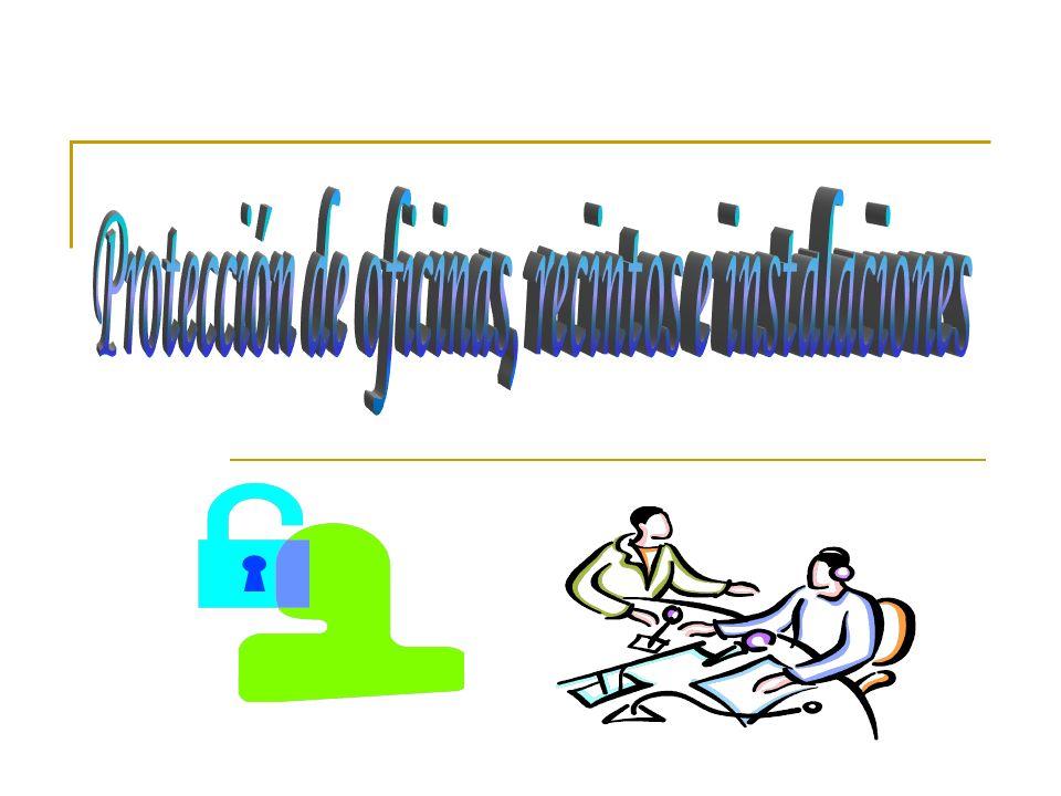 Protección de oficinas, recintos e instalaciones